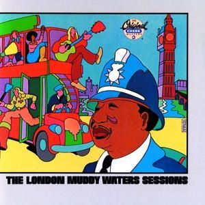 Muddy Waters The London Muddy Waters Sessions, 1989
