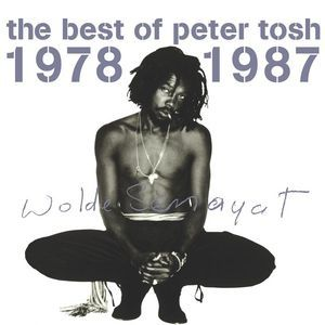 Peter Tosh The Best Of Peter Tosh 1978–1987, 1996