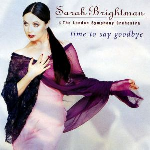 Sarah Brightman Time to Say Goodbye, 1997