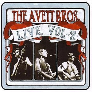 The Avett Brothers Live, Vol. 2, 2005