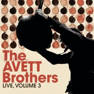 The Avett Brothers Live, Vol. 3, 2010