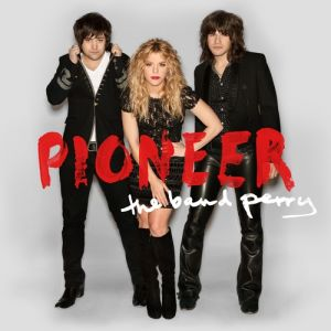 The Band Perry Pioneer, 2013
