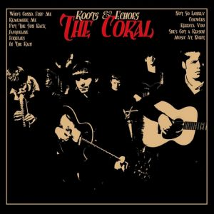 The Coral Roots & Echoes, 2007