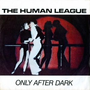 Only After Dark Album