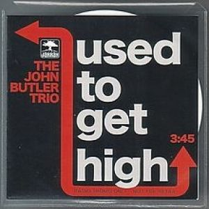 Used to Get High Album
