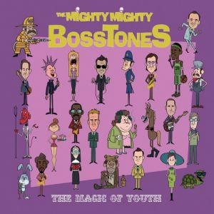 The Mighty Mighty Bosstones The Magic of Youth, 2011