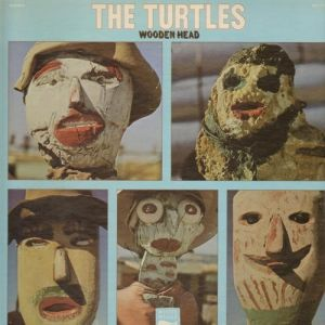 The Turtles Wooden Head, 1969