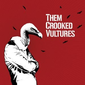 Them Crooked Vultures Them Crooked Vultures, 2009