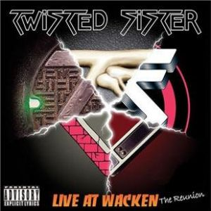 Twisted Sister Live At Wacken: The Reunion, 2005