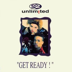 2 Unlimited Get Ready!, 1992