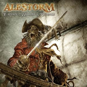 Alestorm Captain Morgan's Revenge, 2008