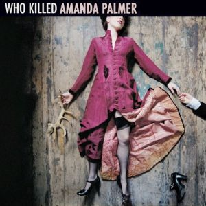 Who Killed Amanda Palmer Album