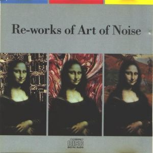 Re-Works of Art of Noise - album