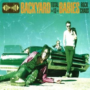 Backyard Babies Total 13, 1998