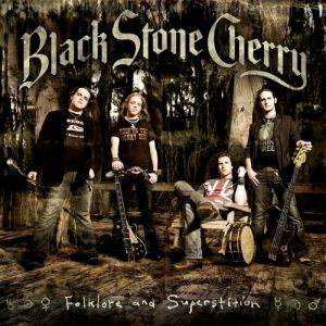 Black Stone Cherry Folklore and Superstition, 2008