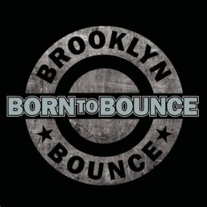 Born to Bounce (Music Is My Destiny) - album