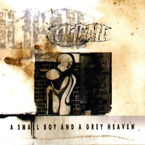 Caliban A Small Boy and a Grey Heaven, 1999