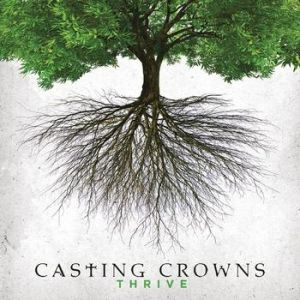 Casting Crowns Thrive, 2014
