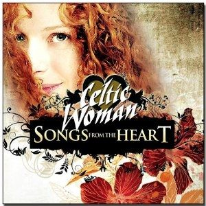 Celtic Woman: Songs from the Heart - album