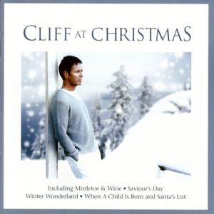 Cliff Richard Cliff at Christmas, 2003