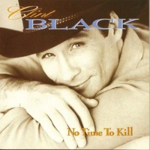 Clint Black No Time to Kill, 1993