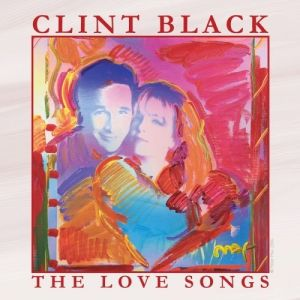 Clint Black The Love Songs, 2007