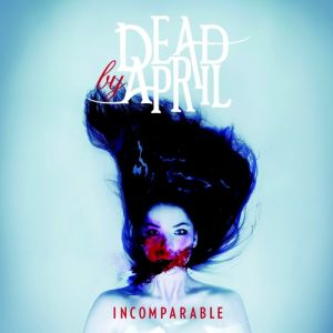 Dead by April Incomparable, 2011