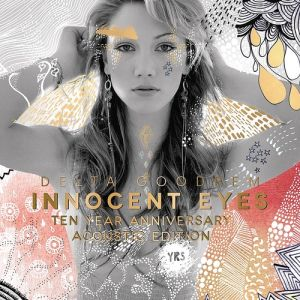 Innocent Eyes: Ten Year Anniversary Acoustic Edition Album