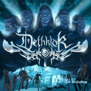 Dethklok The Dethalbum, 2007