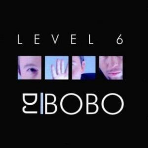 DJ Bobo Level 6, 1999