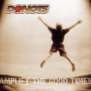Amplify the Good Times - album