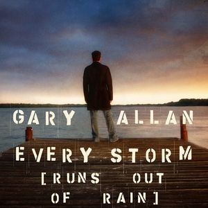 Every Storm (Runs Out of Rain) Album