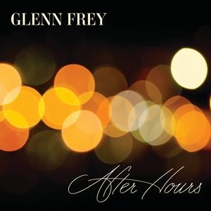 Glenn Frey After Hours, 2012