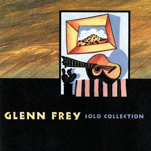 Glenn Frey Solo Collection, 1995