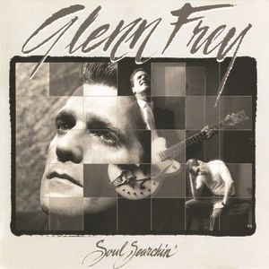 Glenn Frey Soul Searchin', 1988