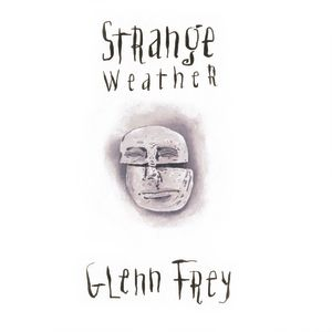 Glenn Frey Strange Weather, 1992