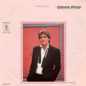 Glenn Frey The One You Love, 1982
