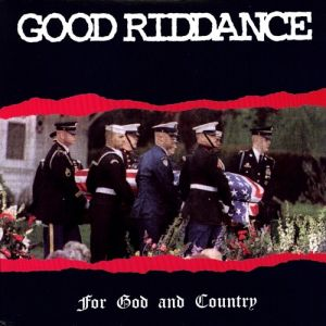 Good Riddance For God and Country, 1995