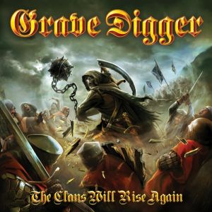 Grave Digger The Clans Will Rise Again, 2010