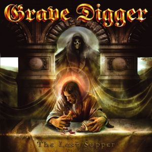 Grave Digger The Last Supper, 2005