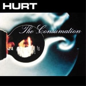 Hurt The Consumation, 2003