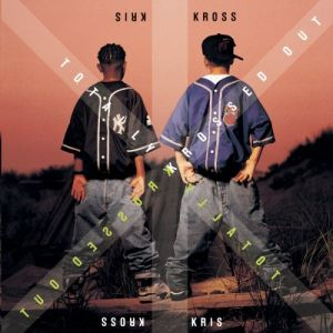 Kris Kross Totally Krossed Out, 1992