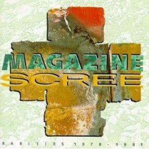 Magazine Scree: Rarities 1978-1981, 1990