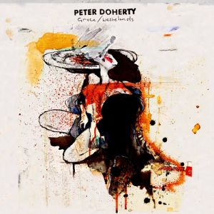 Peter Doherty Grace/Wastelands, 2009