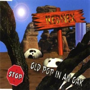 Rednex Old Pop in an Oak, 1995