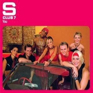S Club 7 - You Lyrics   MetroLyrics