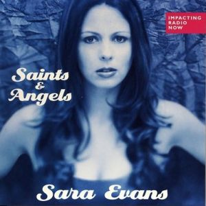Saints & Angels - album