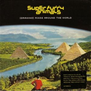 Super Furry Animals (Drawing) Rings Around the World, 2001
