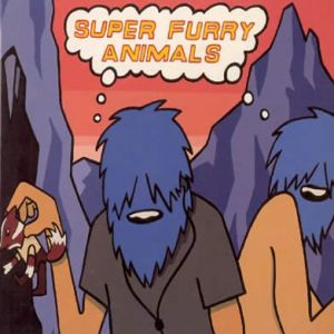 Super Furry Animals The International Language of Screaming, 1997