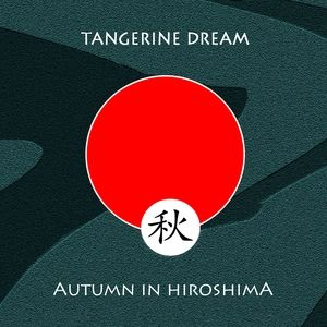 Tangerine Dream Autumn in Hiroshima, 2008